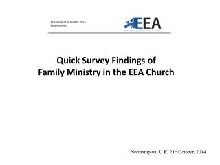 Quick Survey Findings of  Family Ministry in the EEA Church