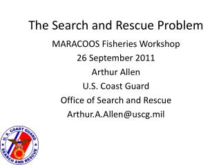 The Search and Rescue Problem