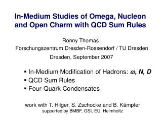 In-Medium Studies of Omega, Nucleon and Open Charm with QCD Sum Rules
