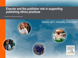 Elsevier and the publisher role in supporting publishing ethics practices