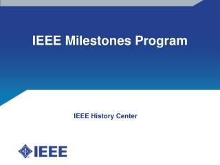 IEEE Milestones Program