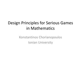 Design Principles for Serious Games in Mathematics