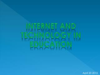 Internet And Technology in education