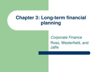 Chapter 3: Long-term financial planning