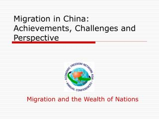 Migration in China: Achievements, Challenges and Perspective