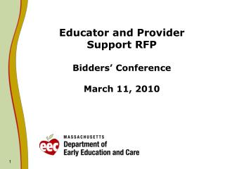 Educator and Provider Support RFP Bidders' Conference March 11, 2010