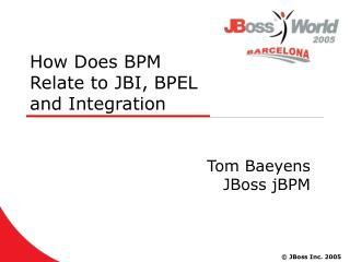 How Does BPM  Relate to JBI, BPEL  and Integration