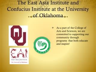 The East Asia Institute and Confucius Institute at the University of Oklahoma