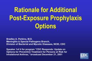 Rationale for Additional  Post-Exposure Prophylaxis Options