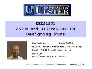 EEE515J1 ASICs and DIGITAL DESIGN Designing FSMs