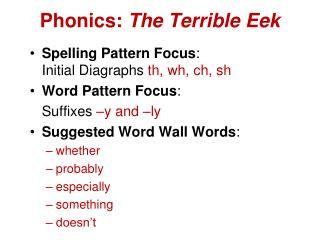 Phonics:  The Terrible Eek