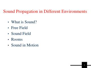 Sound Propagation in Different Environments