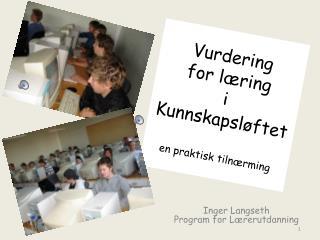 Vurdering  for læring i Kunnskapsløftet en praktisk tilnærming