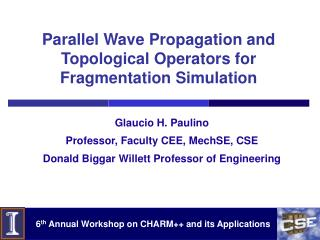 Parallel Wave Propagation and Topological Operators for Fragmentation Simulation