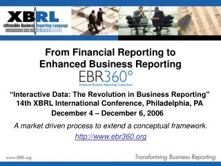 From Financial Reporting to Enhanced Business Reporting