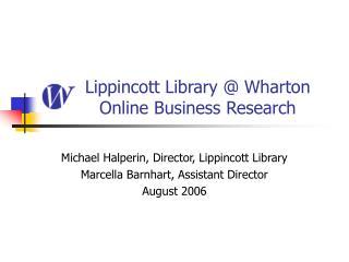 Lippincott Library @ Wharton Online Business Research