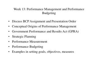 Week 13: Performance Management and Performance Budgeting