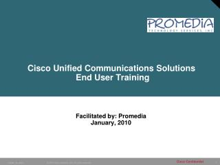 Cisco Unified Communications Solutions  End User Training
