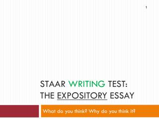 STAAR  Writing  test: The  expository  Essay