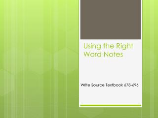Using the Right Word Notes