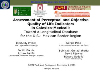Kimberly Collins San Diego State University Judith Garcia Arturo Ranfla