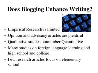 Does Blogging Enhance Writing?