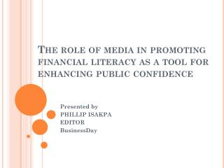 The role of media in promoting financial literacy as a tool for enhancing public confidence