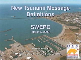 New Tsunami Message  Definitions SWEPC March 5, 2008