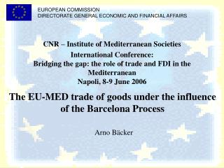 EUROPEAN COMMISSION DIRECTORATE GENERAL ECONOMIC AND FINANCIAL AFFAIRS