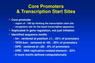 Core Promoters & Transcription Start Sites
