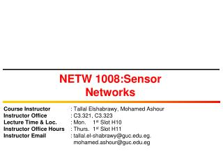 NETW 1008:Sensor Networks
