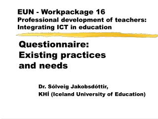 EUN - Workpackage 16 Professional development of teachers: Integrating ICT in education