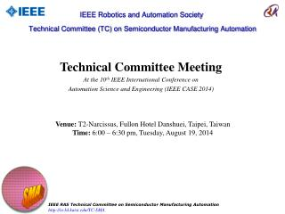 Technical Committee Meeting At the 10 th  IEEE International Conference on