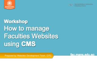 Workshop  How to manage Faculties Websites using  CMS