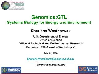 Genomics:GTL  Systems Biology for Energy and Environment