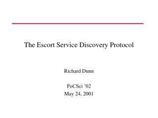 The Escort Service Discovery Protocol
