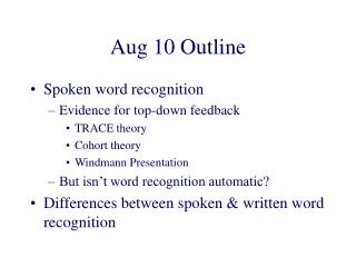 Aug 10 Outline