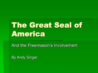 The Great Seal of America