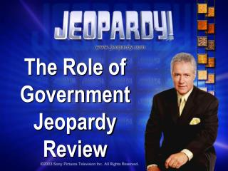 The Role of Government Jeopardy Review