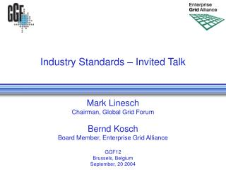 Industry Standards – Invited Talk