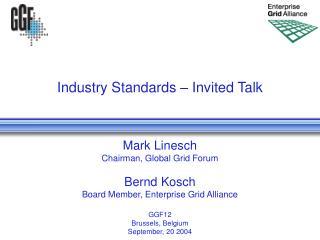 Industry Standards – Invited Talk