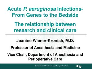 Acute P. aeruginosa Infections-From Genes to the Bedside The relationship between research and clinical care