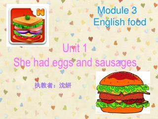 Module 3   English food