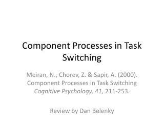 Component Processes in Task Switching