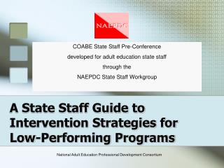 A State Staff Guide to Intervention Strategies for Low-Performing Programs