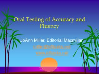 Oral Testing of Accuracy and Fluency
