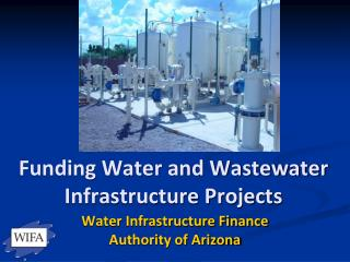 Funding Water and Wastewater Infrastructure Projects