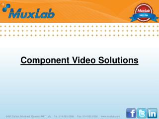 Component Video  Solutions