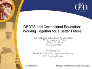 GEDTS and Correctional Education: Working Together for a Better Future