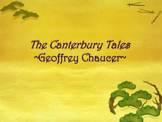 The Canterbury Tales ~ Geoffrey Chaucer~
